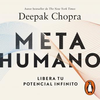 Meta humano: Libera tu potencial infinito
