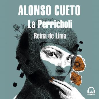 La Perricholi: Reina de Lima