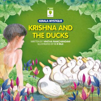 Krishna and the Ducks, Vinitha Ramchandani