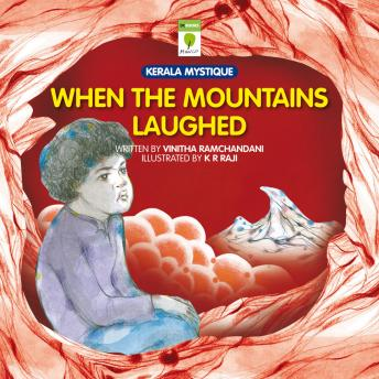 When the Mountains Laughed, Vinitha Ramchandani