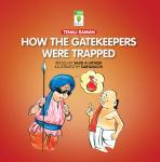 How The Gatekeepers Were Trapped, Sajid A. Latheef