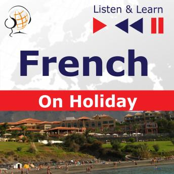 French on Holiday: Conversations de vacances - Listen & Learn