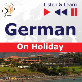 German on Holiday: Deutsch für die Ferien - Listen & Learn
