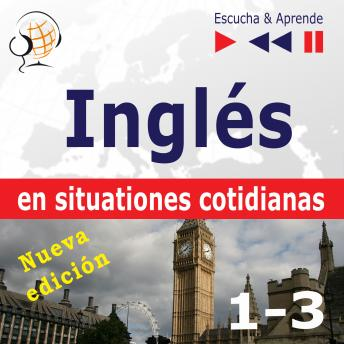 Inglés en situaciones cotidianas - Nueva edición: A Month in Brighton + Holiday Travels + Business English: (Nivel de competencia: B1-B2 - Escuche y aprenda)