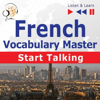 French Vocabulary Master: Start Talking (30 Topics at Elementary Level: A1-A2 - Listen & Learn)
