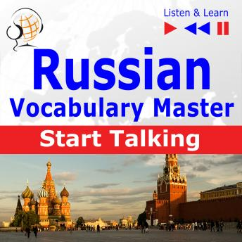 Russian Vocabulary Master:Start Talking (30 Topics at Elementary Level: A1-A2 - Listen & Learn)