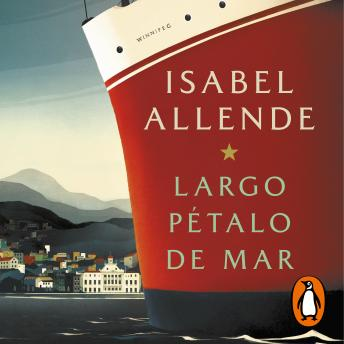 Largo pétalo de mar, Audio book by Isabel Allende