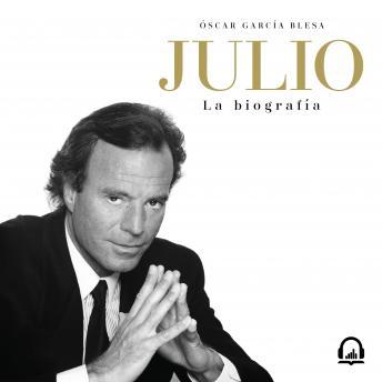 Julio Iglesias. La biografía