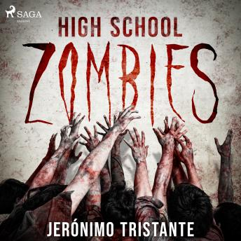 High School Zombies, Jerónimo Tristante