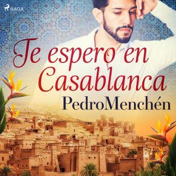 Te espero en  Casablanca