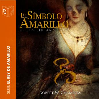 Download El símbolo amarillo by Robert William Chambers