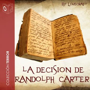 La decisión de Randolph Carter, H P Lovecraft