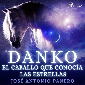 Danko. El caballo que conocía las estrellas