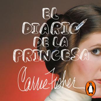 Download El diario de la princesa by Carrie Fisher