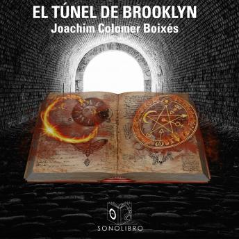 El túnel de Brooklyn, Joachim Colomer