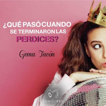 Download ¿Que pasa cuando se acaban las perdices by Gema Tacon