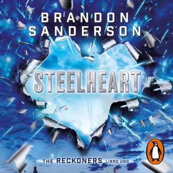 Steelheart (Trilogía de los Reckoners 1)