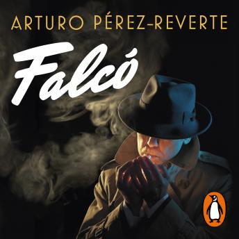 Download Falcó (Serie Falcó) by Arturo Pérez-Reverte