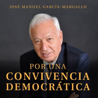 Download Por una convivencia democrática by José Manuel García-Margallo