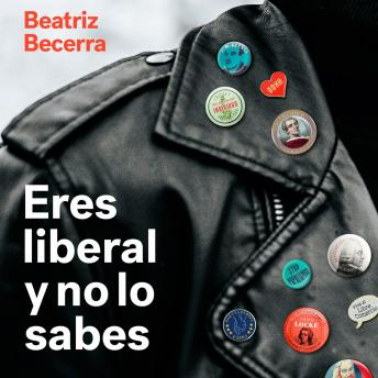 Download Eres liberal y no lo sabes by Beatriz Becerra Basterrechea