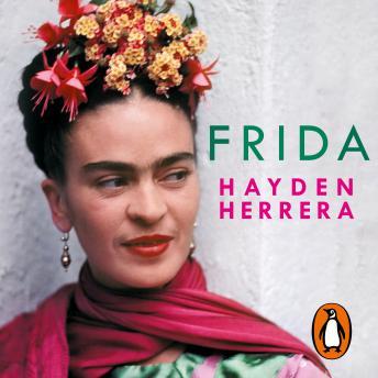 Frida: Una biografía de Frida Kahlo Audiobook Free Download Online