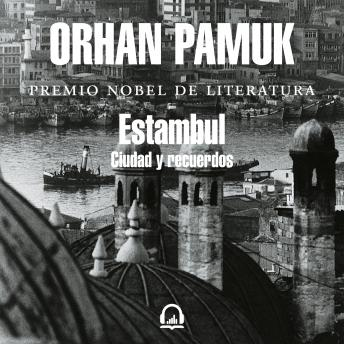 Download Estambul: Ciudad y recuerdos by Orhan Pamuk