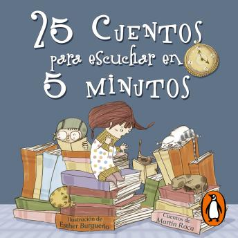 Download 25 cuentos para escuchar en 5 minutos by Esther Burgueño, Vicente Tuset Mayoral
