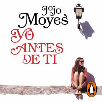 Download Yo antes de ti (Antes de ti 1) by Jojo Moyes