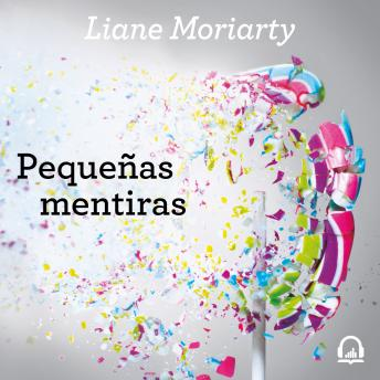 Big Little Lies (Pequeñas mentiras), Liane Moriarty