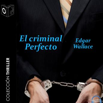 El criminal perfecto, Edgar Wallace
