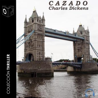 Cazado, Charles Dickens