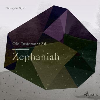 The Old Testament 36 - Zephaniah