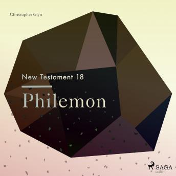The New Testament 18 - Philemon