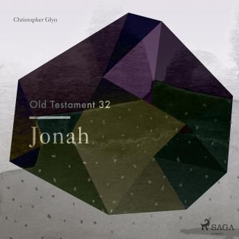 The Old Testament 32 - Jonah