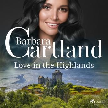 Love In The Highlands (Barbara Cartland's Pink Collection 2)