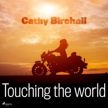 Touching the World, Cathy Birchall