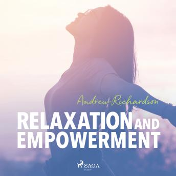 Relaxation and Empowerment details