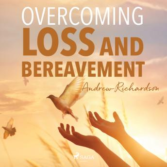 Overcoming Loss and Bereavement details