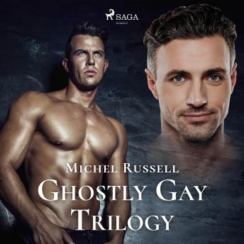 Ghostly Gay Trilogy
