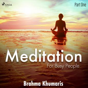 Meditation for Busy People – Part One details