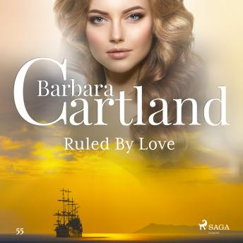 Ruled By Love (Barbara Cartland's Pink Collection 55) details