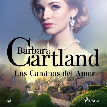 Los Caminos del Amor (La Colección Eterna de Barbara Cartland 58)