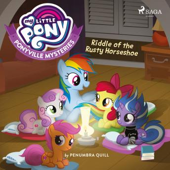 My Little Pony: Ponyville Mysteries: Riddle of the Rusty Horseshoe