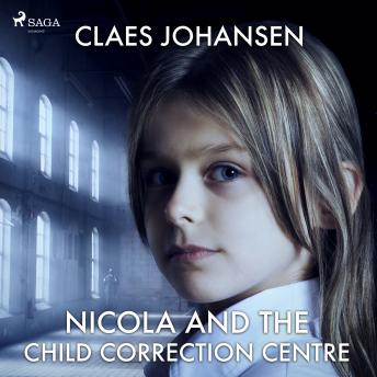 Nicola and the Child Correction Centre details