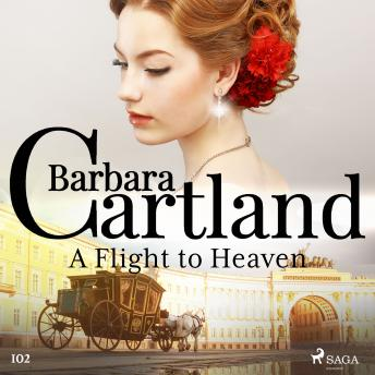 Flight to Heaven (Barbara Cartland's Pink Collection 102) details