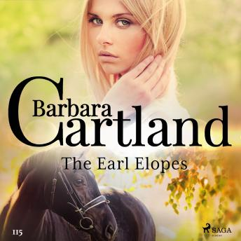 The Earl Elopes (Barbara Cartland's Pink Collection 115)