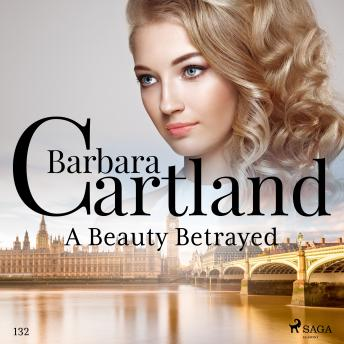 A Beauty Betrayed (Barbara Cartland's Pink Collection 132)