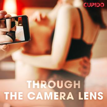 Through the Camera Lens, Cupido And Others