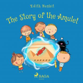 Story of the Amulet, Edith Nesbit