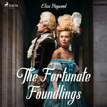 Fortunate Foundlings details